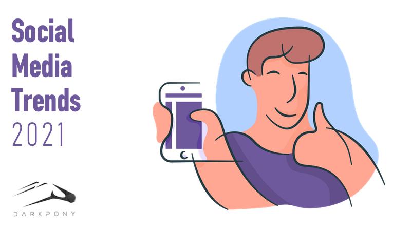 Οι τάσεις των social media για το 2021
